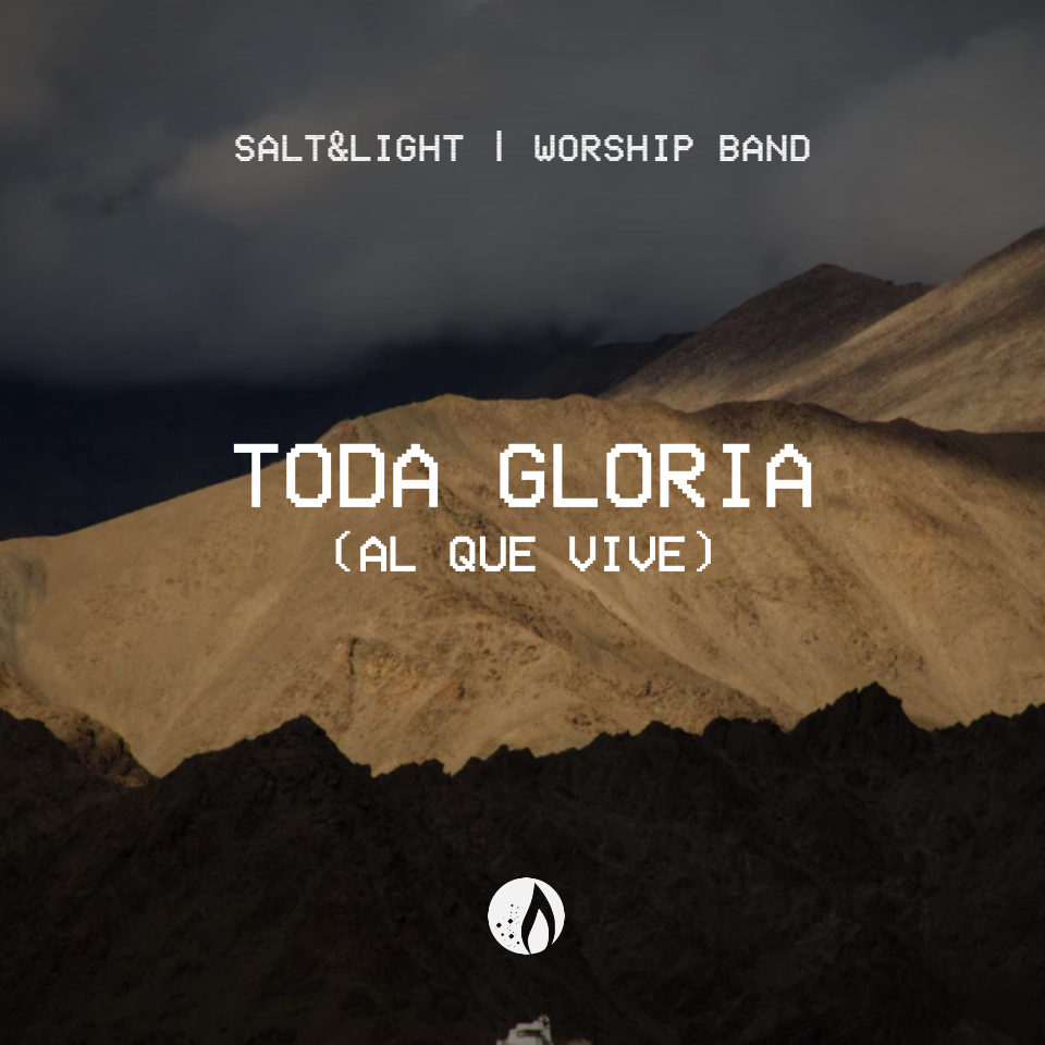 Toda Gloria (Al Que Vive)